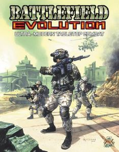 Battlefield Evolution: Ultra-Modern Tabletop Combat