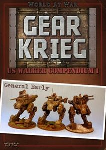 Battlefield Evolution: World at War – Gear Krieg: US Walker Compendium I – General Early