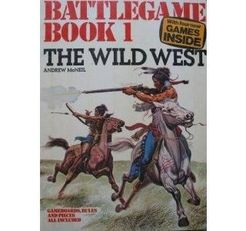 Battlegame Book 1: The Wild West