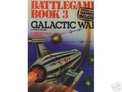 Battlegame Book 3: Galactic War