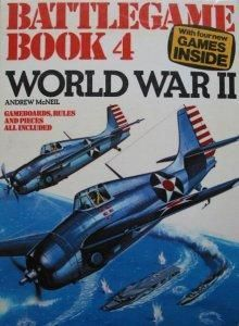Battlegame Book 4: World War II