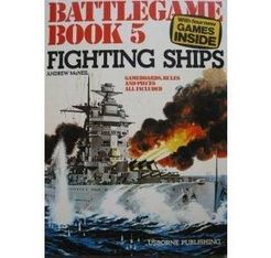 Battlegame Book 5: Fighting Ships