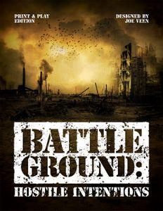 Battleground: Hostile Intentions
