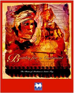 Battles for a Continent: The Plains of Abraham & Sainte-Foy