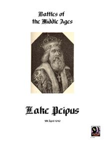 Battles of the Middle Ages: Lake Peipus