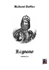Battles of the Middle Ages: Legnano