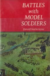 Battles With Model Soldiers