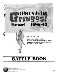 Battles with the Gringos, Mexico 1846-62