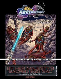 Battlestations: By Her Majesty's Sacred Egg Sac