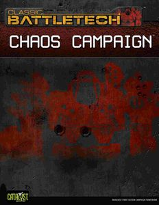 Battletech: Chaos Campaign