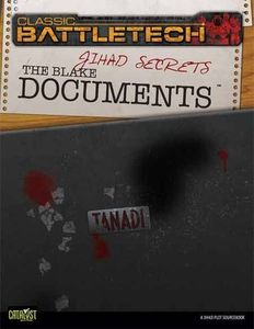 BattleTech Classic: Jihad Secrets – The Blake Documents