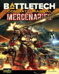 Battletech Combat Manual: Mercenaries