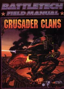 BattleTech Field Manual: Crusader Clans