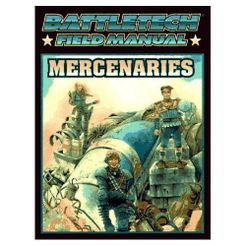Battletech Field Manual: Mercenaries