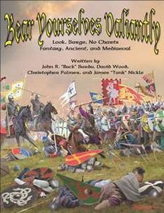 Bear Yourselves Valiantly: Look, Sarge, No Charts – Fantasy, Ancient, and Mediaeval