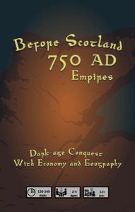 Before Scotland: 750 AD – Empires