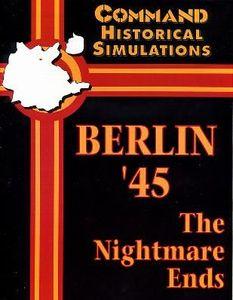 Berlin '45: The Nightmare Ends