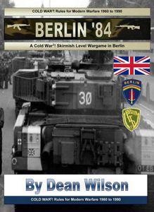 Berlin'84: A Cold War 3! Skirmish Level Wargame in Berlin