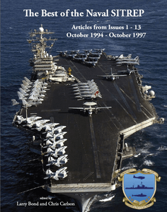 Best of the Naval Sitrep: Articles from Issues 1 - 13 – October 1994 - October 1997