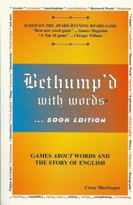 Bethump'd with Words: Book Edition