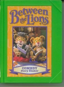 Between the Lions Comedy Story Shaker