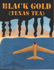 Black Gold (Texas Tea)