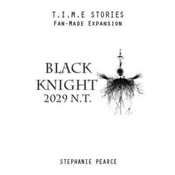 Black Knight (fan expansion for T.I.M.E Stories)