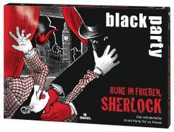 Black Party: Ruhe in Frieden, Sherlock