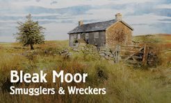 Bleak Moor: Smugglers & Wreckers