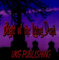 Blight of the Living Dead