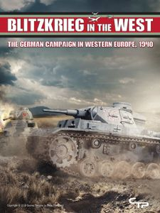 Blitzkrieg in the West: The German Campaign in Western Europe, 1940