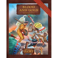 Blood and Gold: The Americas at War – Field of Glory Gaming Companion
