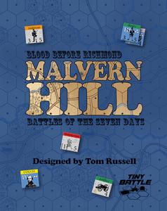 Blood Before Richmond: Malvern Hill