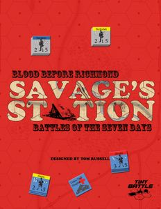 Blood Before Richmond: Savage's Station
