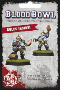 Blood Bowl (2016 edition): Josef Bugman – Coach & Star Player