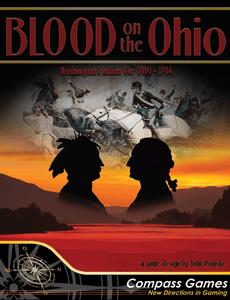 Blood on the Ohio: Washington's Indian War 1789-1794