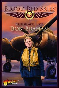 Blood Red Skies: British Ace Pilot – 'Bob' Braham