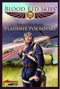 Blood Red Skies: Soviet Ace Pilot – Vladimir Pokrovsky