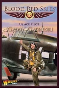 Blood Red Skies: US Ace Pilot – 'Gabby' Gabreski