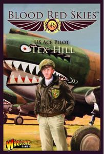 Blood Red Skies: US Ace Pilot – 'Tex' Hill