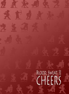 Blood, Sweat and Cheers