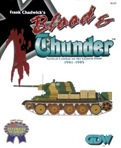 Blood & Thunder: Tactical Combat on the Eastern Front