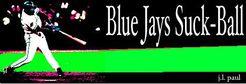 Blue Jays Suck-Ball
