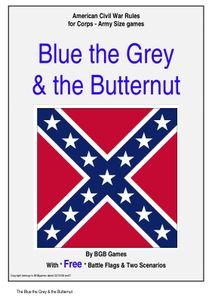 Blue the Grey & the Butternut