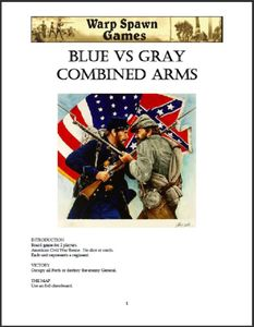 Blue vs Gray Combined Arms