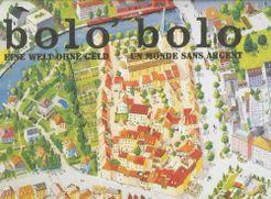 bolo' bolo: Eine Welt ohne Geld