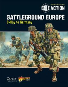 Bolt Action: Battleground Europe – D-Day to Germany