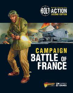 Bolt Action: Campaign – Battle of France