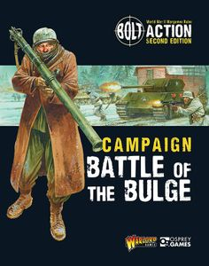 Bolt Action: Campaign – Battle of the Bulge