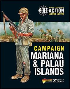Bolt Action: Campaign – Mariana & Palau Islands